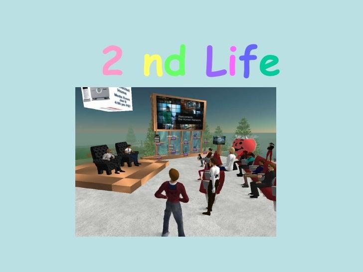 2   n d   L i f e