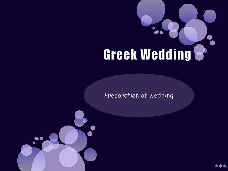Greek Wedding<br />Preparation of wedding<br />