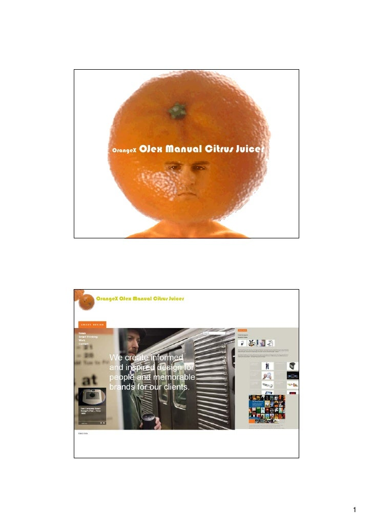 OrangeX   OJex Manual Citrus Juicer     OrangeX OJex Manual Citrus Juicer                                                 1