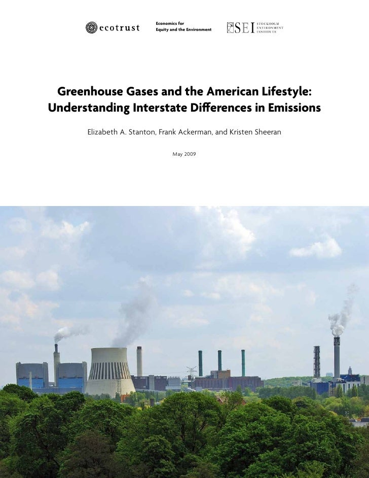 Economics for                            Equity and the Environment      Greenhouse Gases and the American Lifestyle: Unde...