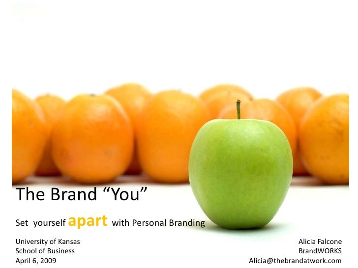 """The Brand """"You""""                 apart with Personal Branding Set yourself University of Kansas                            ..."""
