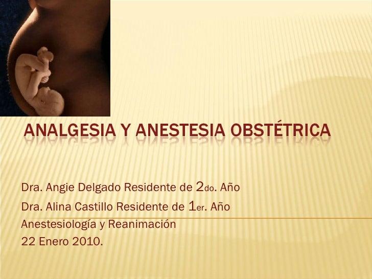 C:\Documents And Settings\Alina Castillo P\Escritorio\Alina2\Analgesia Y Anestesia ObstéTrica