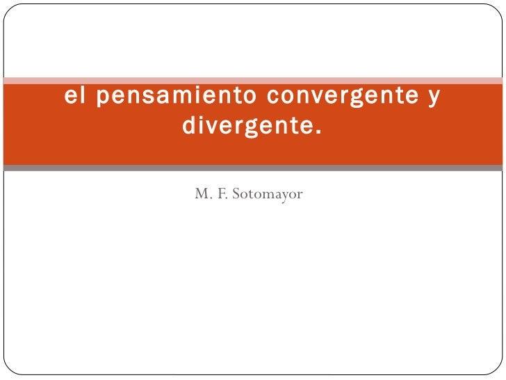 Pensamiento divergente y convergente