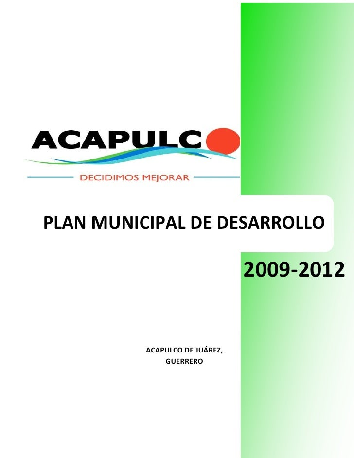 Municipal Development Plan of Acapulco, 2009-2012.