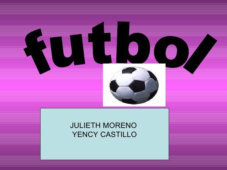 futbol JULIETH MORENO  YENCY CASTILLO