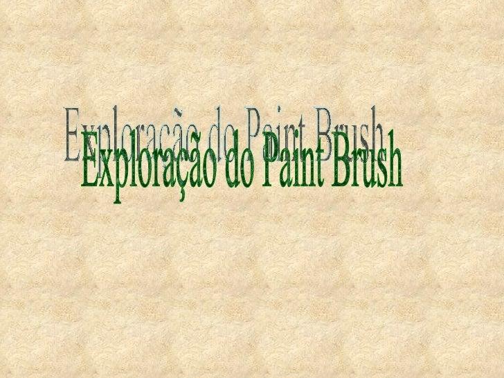 Exploração do Paint Brush