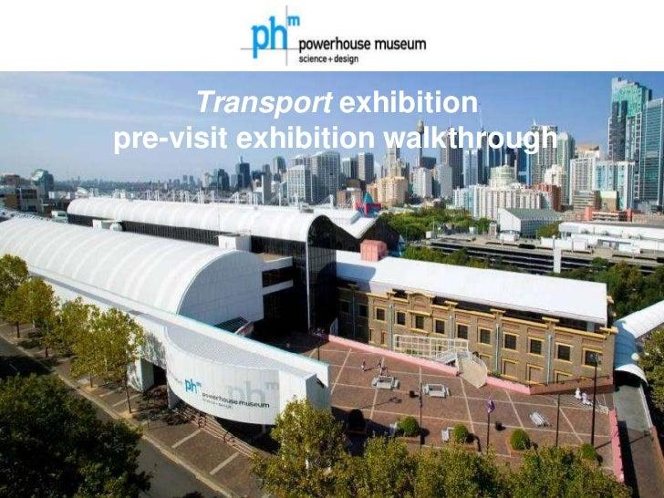 Transport exhibitionpre-visit exhibition walkthrough