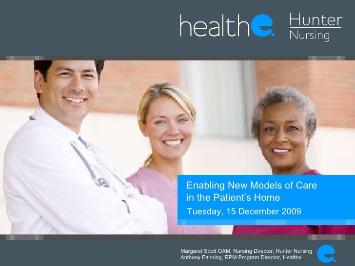 Remote Patient Monitoring (RPM) - Enabling New Models of Care