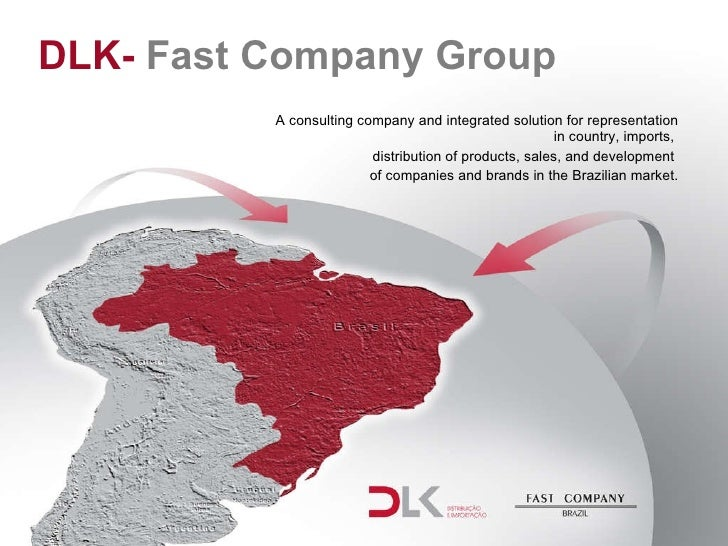 DLK-  Fast Company Group A consulting company and integrated solution for representation in country, imports,  distributio...