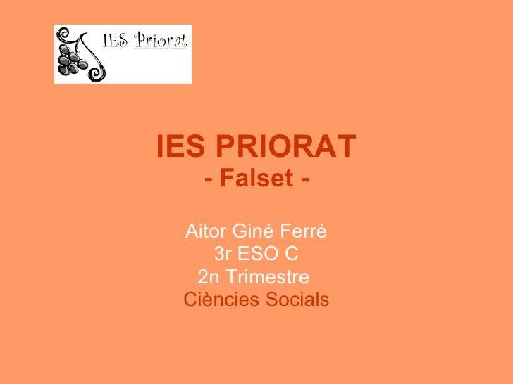 IES PRIORAT - Falset - Aitor Giné Ferré 3r ESO C 2n Trimestre  Ciències Socials