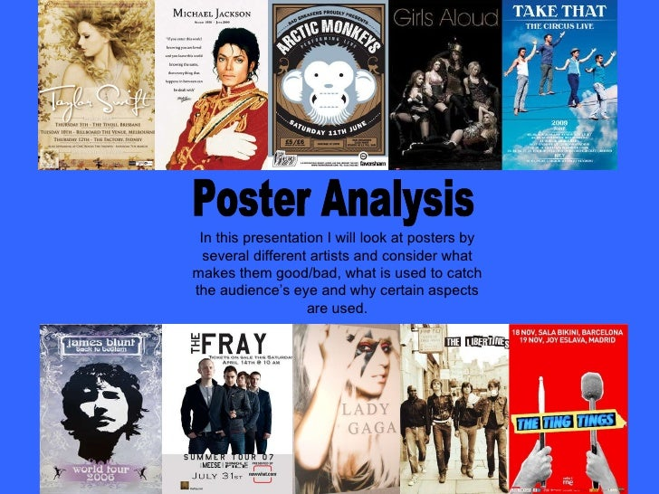 Poster Analysis In this presentation I will look at posters by several different artists and consider what makes them good...