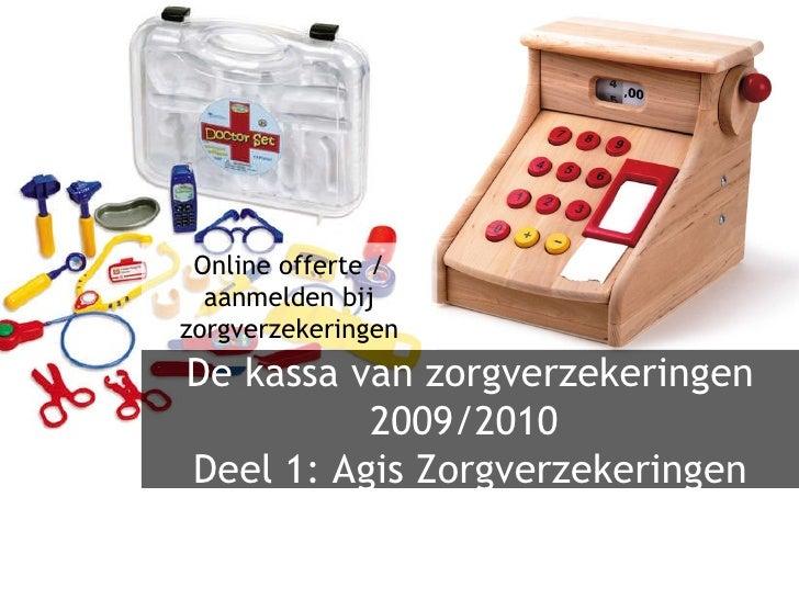 Online aanmelden bij zorgverzekeraars-deel1 : Agis