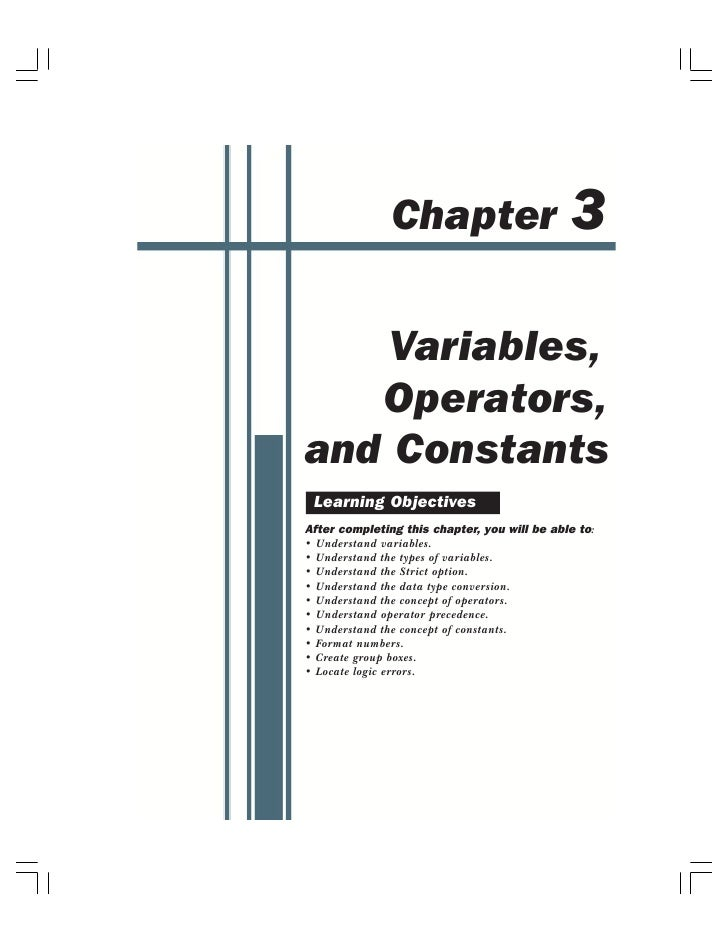 3                Chapter       Variables,    Operators, and Constants  Learning Objectives After completing this chapter, ...