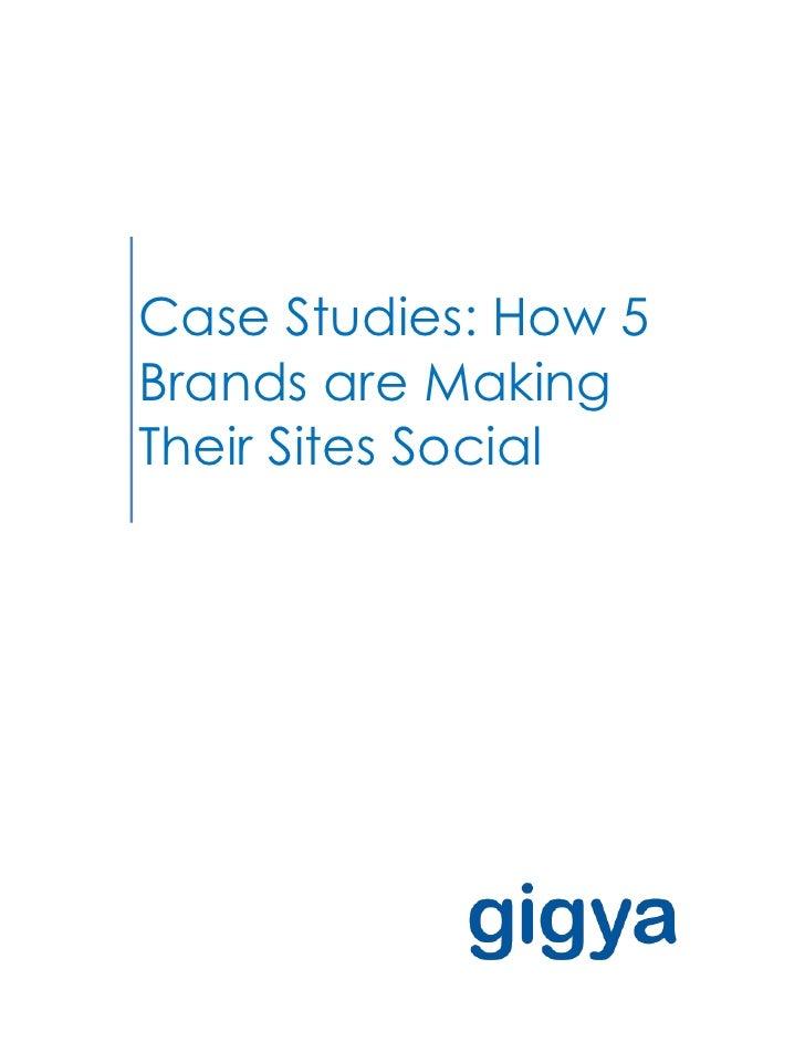 How 5 Brands Make Their Sites Social