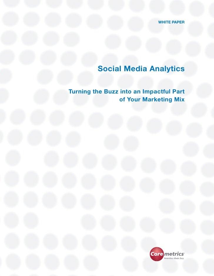 Social Media Analytics                                                                                      WHITE PAPER   ...