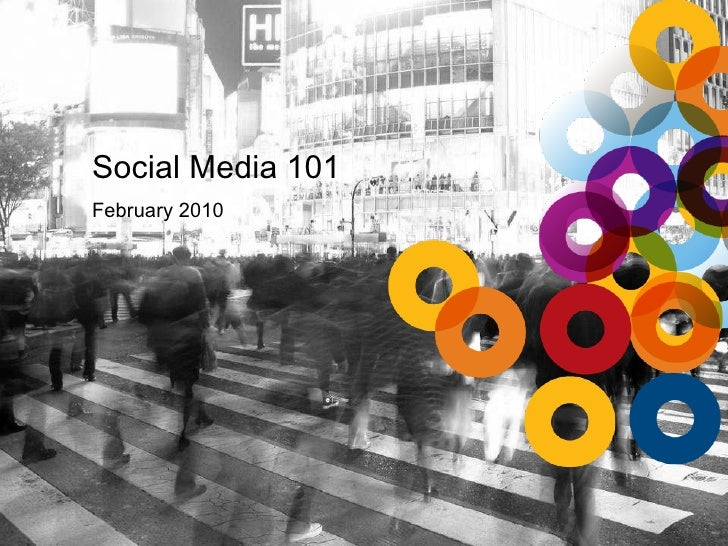 Social Media 101 February 2010
