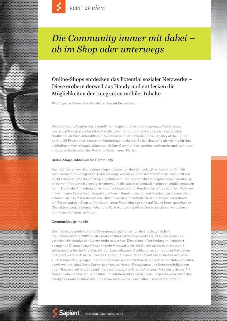 POINT OF view     Die Community immer mit dabei – ob im Shop oder unterwegs   Online-Shops entdecken das Potential soziale...