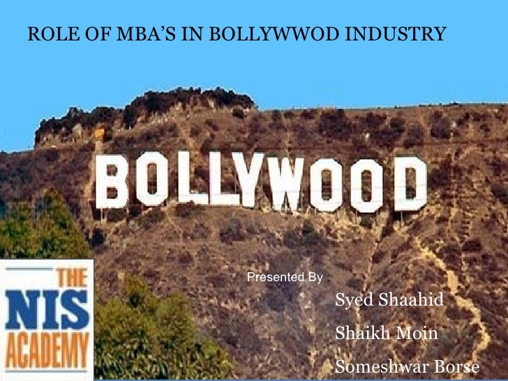 Role for MBA's in Bollywood industry