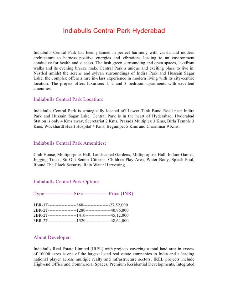 Indiabulls Central Park Hyderabad   Indiabulls Central Park has been planned in perfect harmony with vaastu and modern arc...