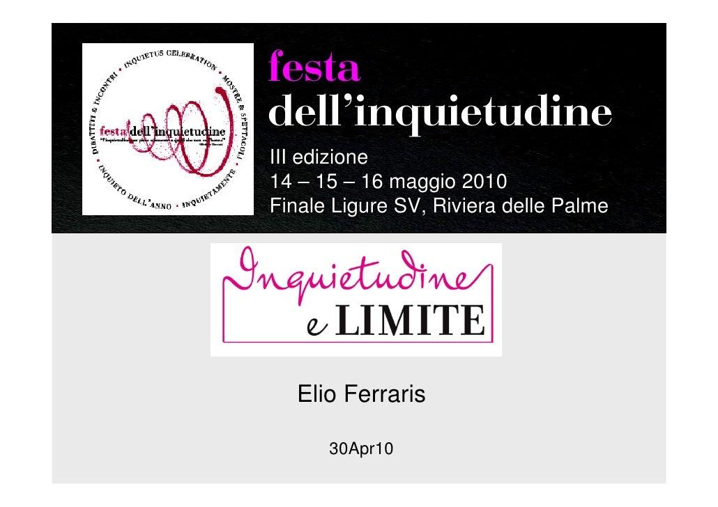 Inquietudine e Limite - Festa Inquietudine 2010