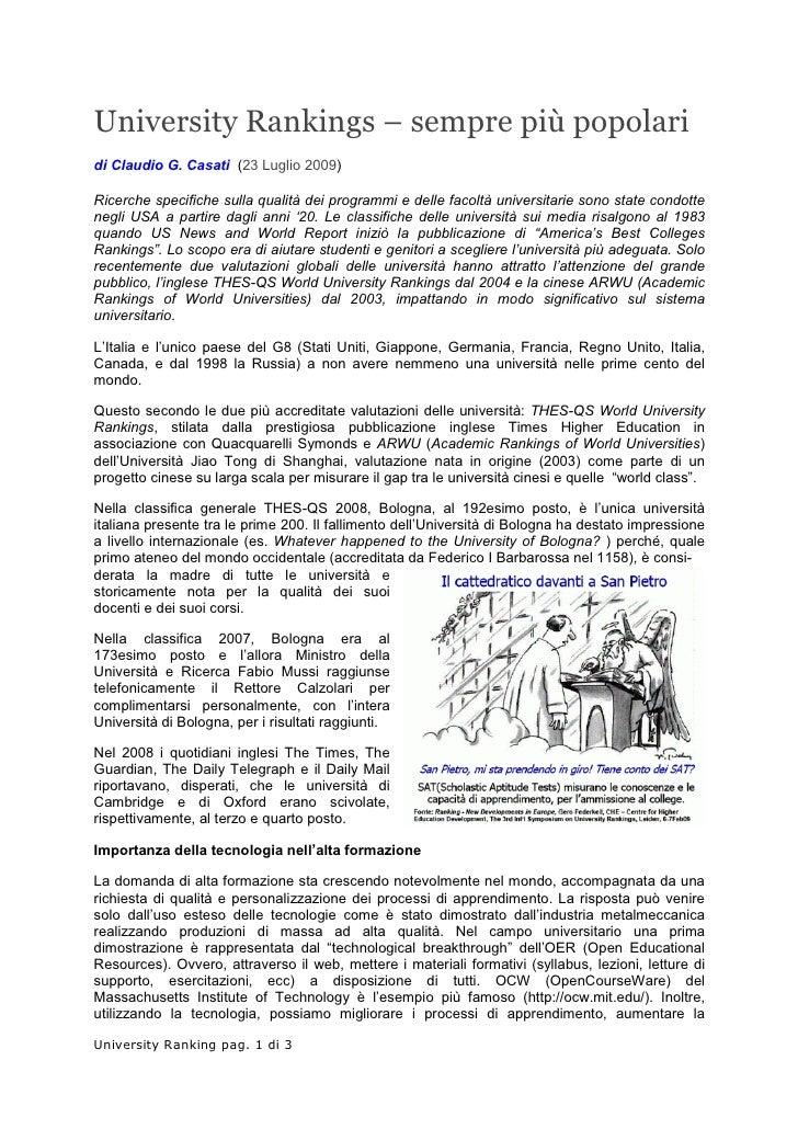 University Rankings – sempre più popolari di Claudio G. Casati (23 Luglio 2009)  Ricerche specifiche sulla qualità dei pro...