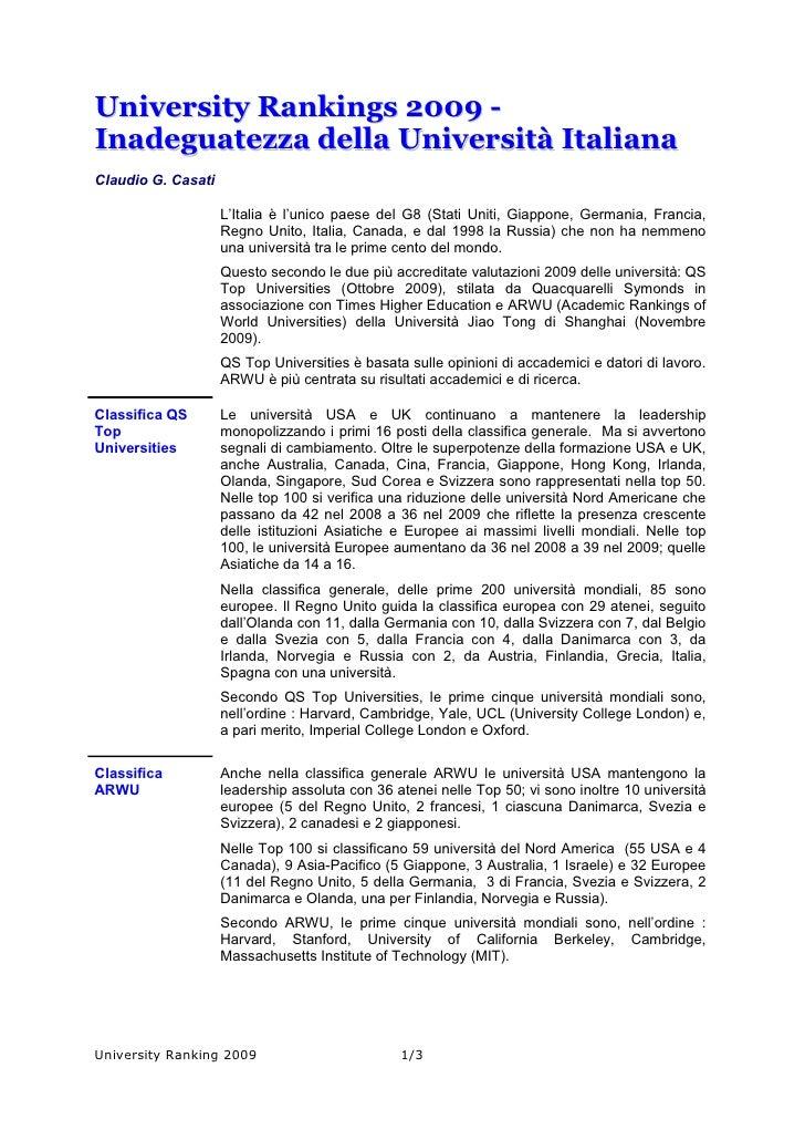 University Rankings 2009 - Inadeguatezza della Università Italiana Claudio G. Casati                      L'Italia è l'uni...