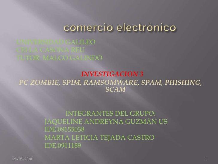 comercio electrónico<br />UNIVERSIDAD GALILEO<br />CEI:LA CASONA REU<br />TUTOR: MALCO GALINDO<br />INVESTIGACION 3...