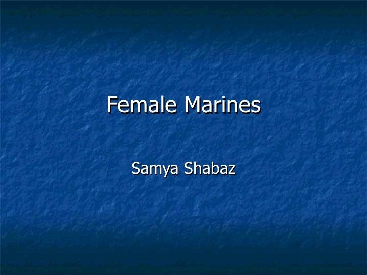 Female Marines Samya Shabaz