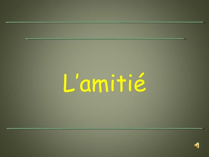 Amitie 1