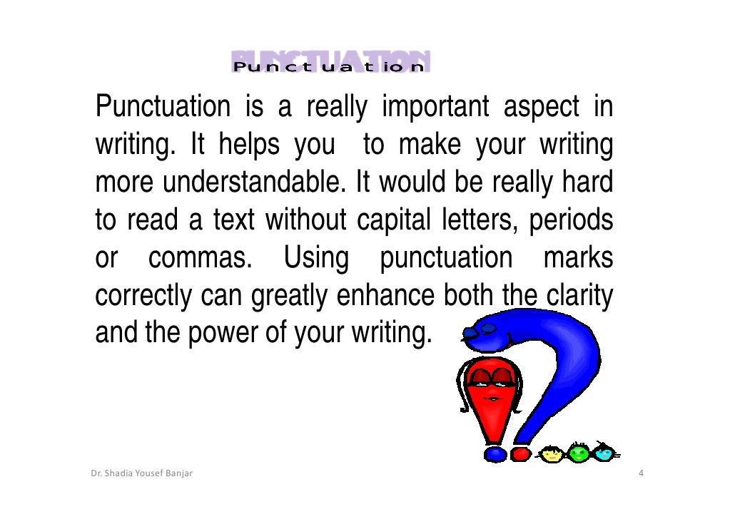 Punctuation Marks By Dr Shadia Y Banjar