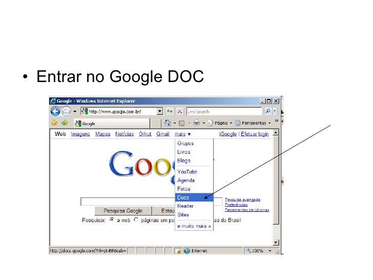 <ul><li>Entrar no Google DOC </li></ul>
