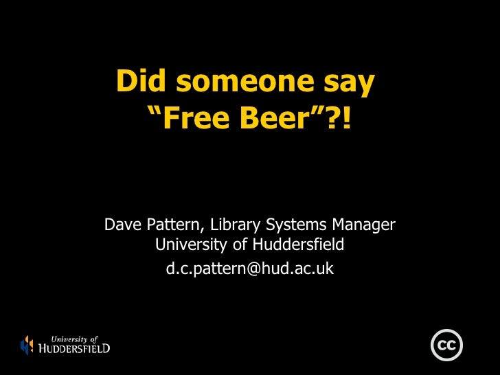 "Did someone say ""Free Beer""?"