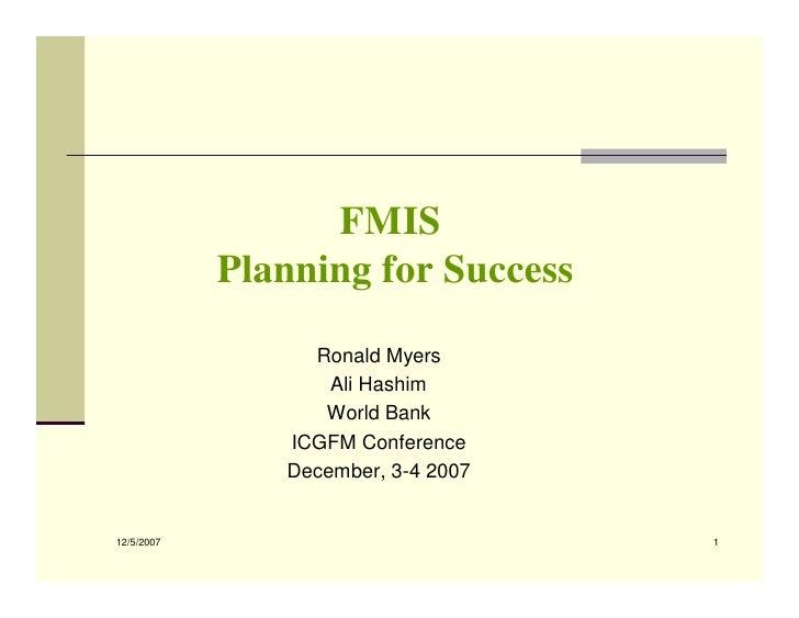 FMIS             Planning for Success                  Ronald Myers                    Ali Hashim                   World ...