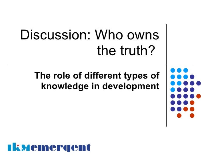 Whose truth? Overview (Author: Sarah Cummings)