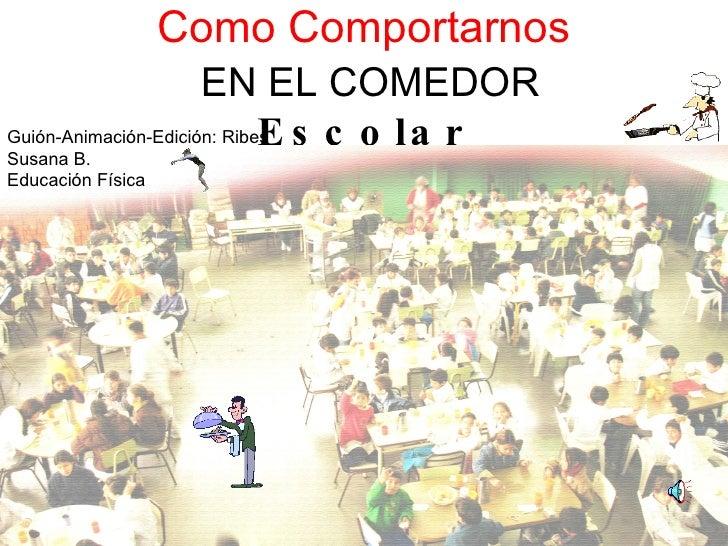 Normas del comedor for Proyecto de comedor escolar