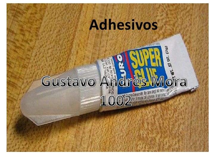 LOS ADHESIVOS