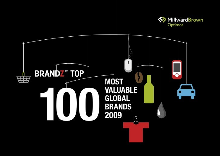 BrandZ Top 100 Most Valuable Global Brands 2009 1                                                     2