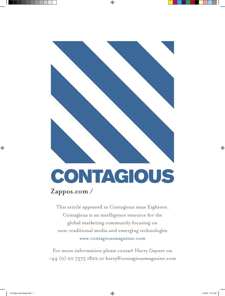 Zappos.com /   This article appeared in Contagous issue Eighteen.     Contagous is an intelligence resource for the       ...