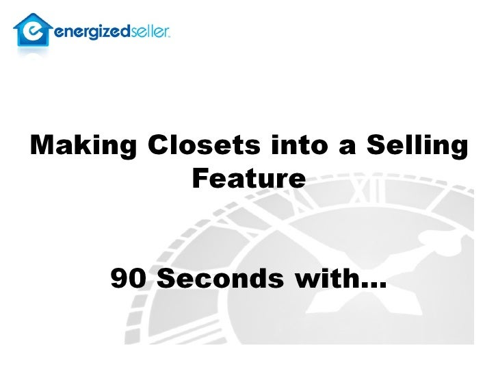 Home Staging Tips - Making Closets into a Selling Feature