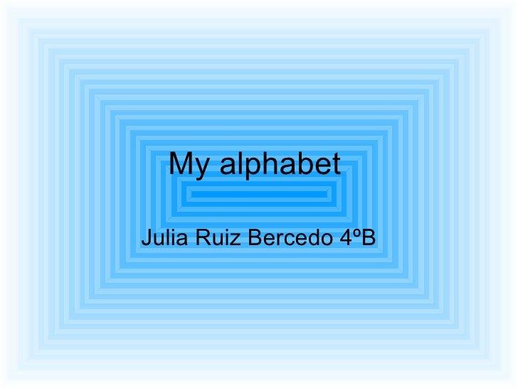 My alphabet