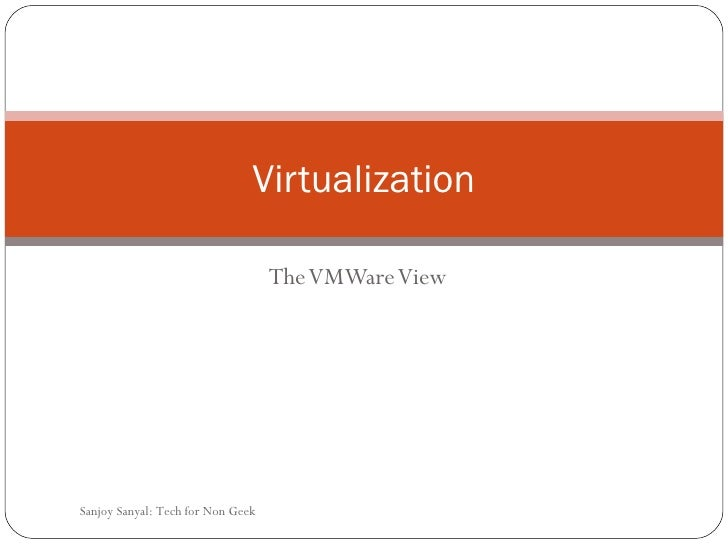 Virtualization VMWare technology