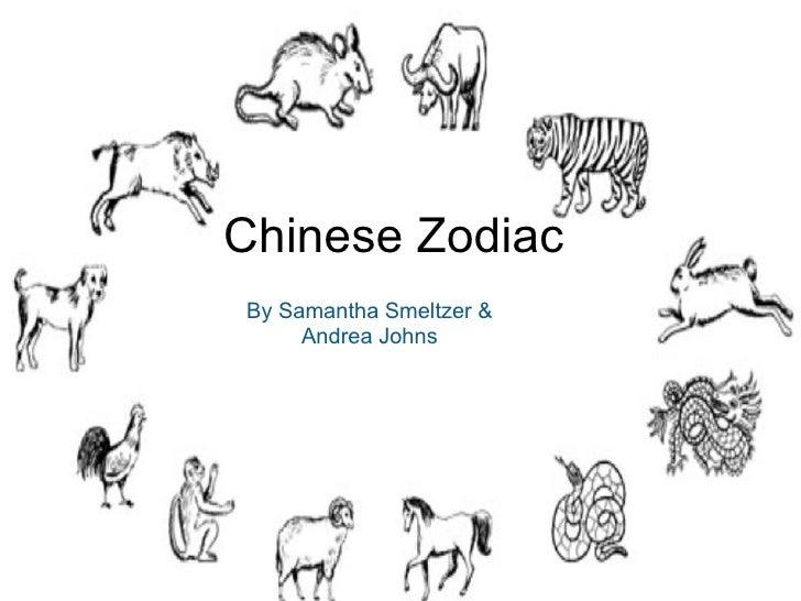 ChineseZodiac BySamanthaSmeltzer&      AndreaJohns