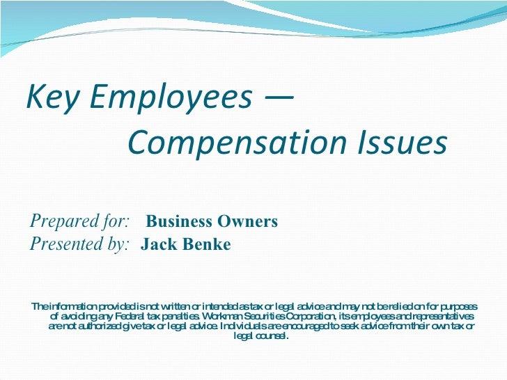 Key Employee Compensation Plans