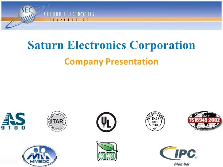 Saturn Electronics Corporation       Company Presentation