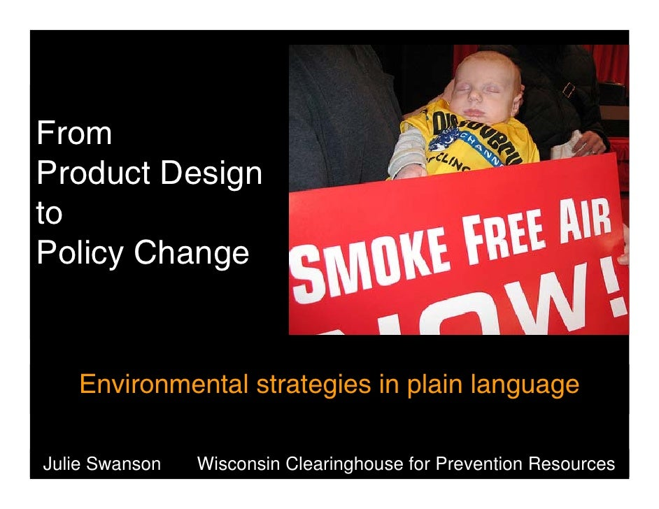 From Product Design to Policy Change      Environmental strategies in plain language  Julie Swanson   Wisconsin Clearingho...