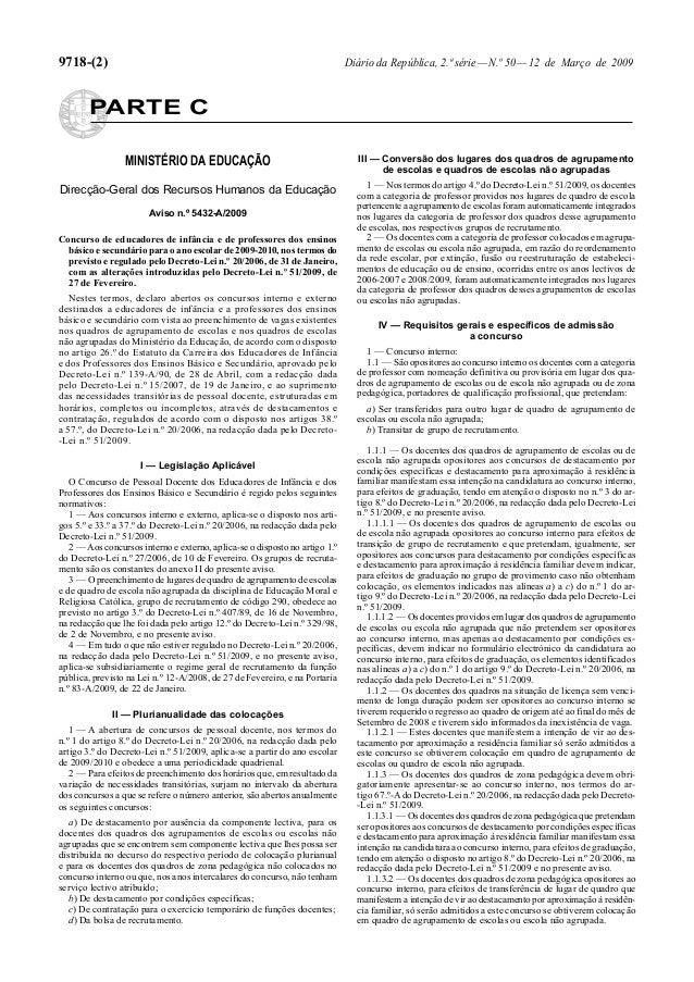 9718-(2) Diário da República, 2.ª série—N.º 50—12 de Março de 2009 PARTE C MINISTÉRIO DA EDUCAÇÃO Direcção-Geral dos Recur...