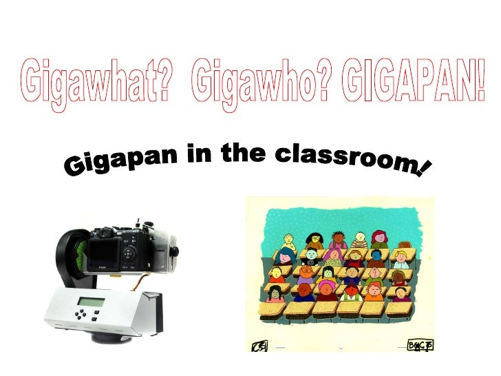 Gigapan in the classroom