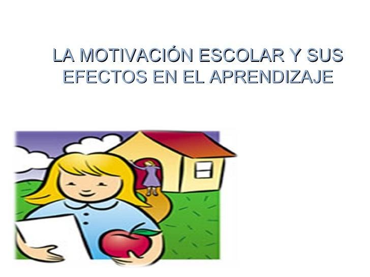 estrategia motivacion escolar: