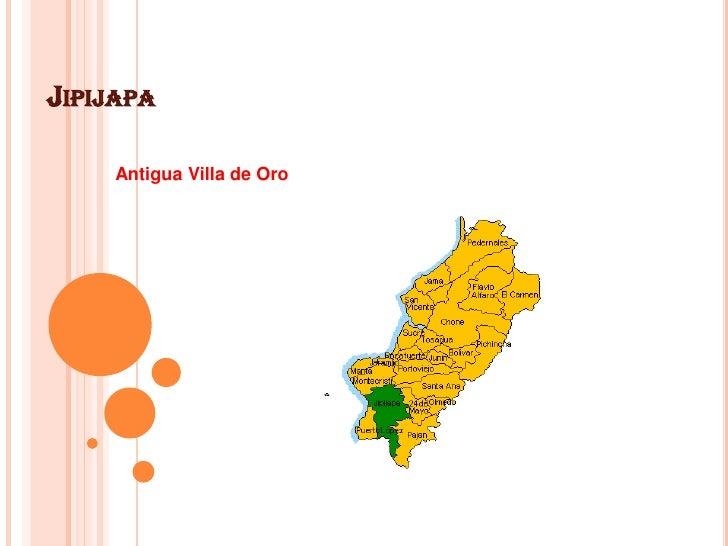 Jipijapa<br />Antigua Villa de Oro<br />