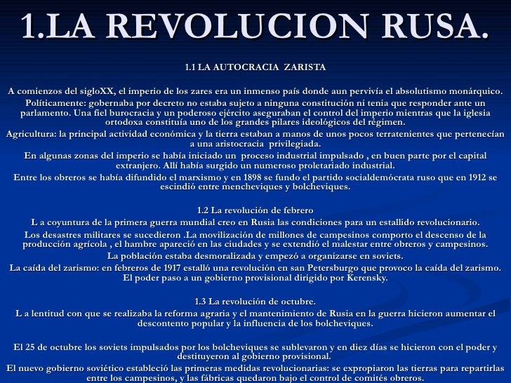 1.LA REVOLUCION RUSA. 1.1 LA AUTOCRACIA  ZARISTA A comienzos del sigloXX, el imperio de los zares era un inmenso país dond...